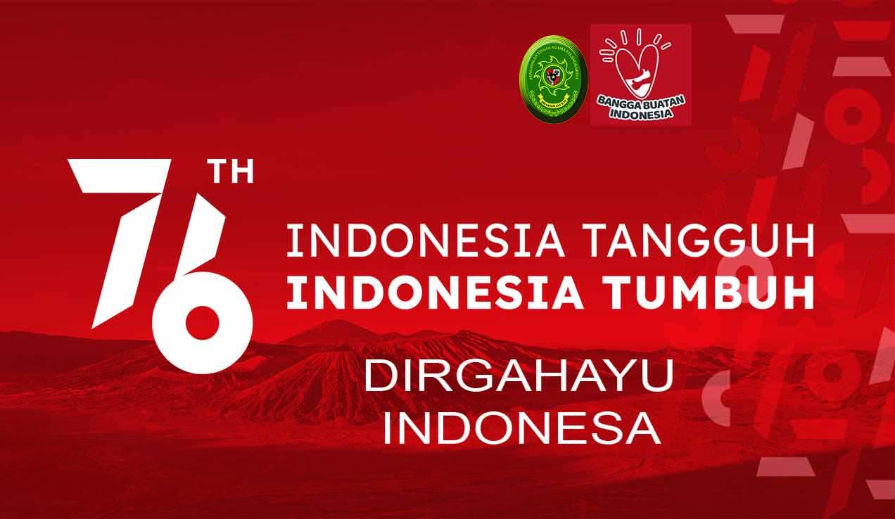 DIRGAHAYU KEMERDEKAAN REPUBLIK INDONESIA KE - 76